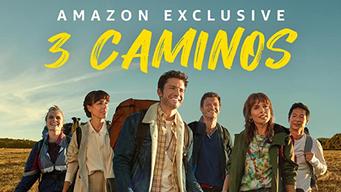 3 Caminos (2021) - Amazon Prime Video | Flixable