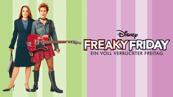 Freaky Friday - Ein voll verrückter Freitag (2003 ...